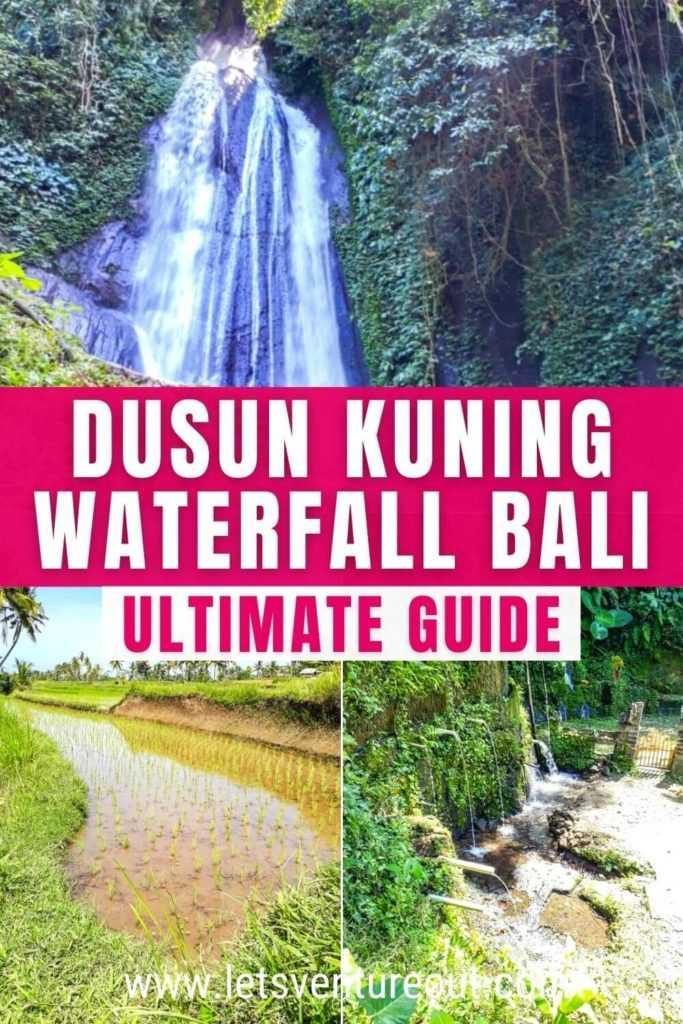 Guide to Dusun Kuning Waterfall Bali Indonesia
