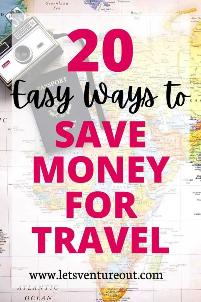 20 easy ways to save money for travel