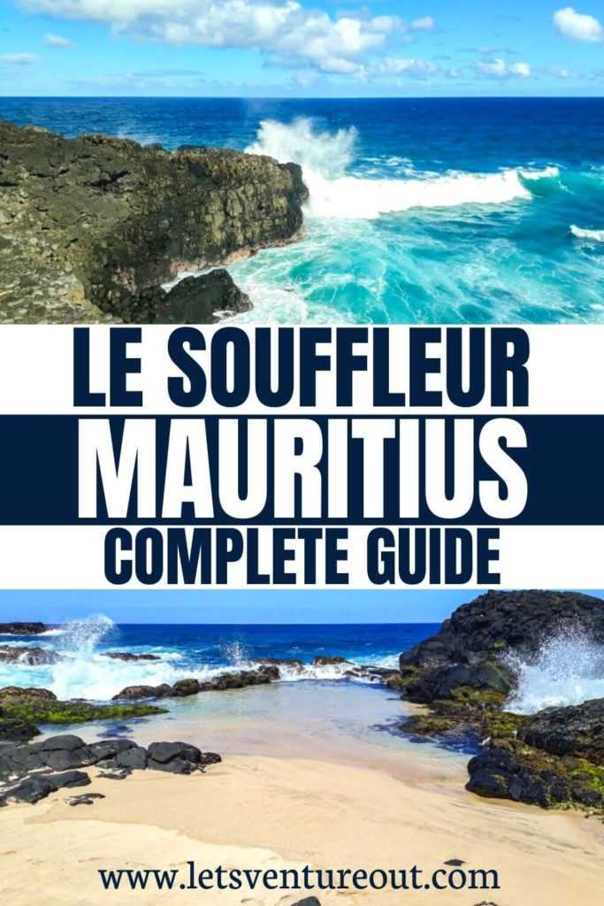 Complete guide to visiting Le Souffleur in Mauritius